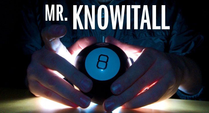 """Mr. Knowitall"" - Hands around a glowing Magic 8 Ball toy"