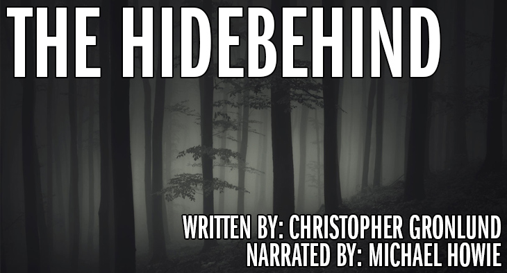 Trees in fog - The Hidebehind (Written by Christopher Gronlund and Narrated by Michael Howie