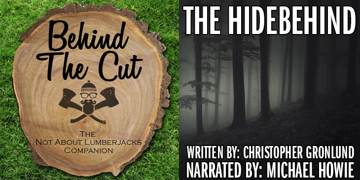 Behind the Cut – Episode 19: The Hidebehind